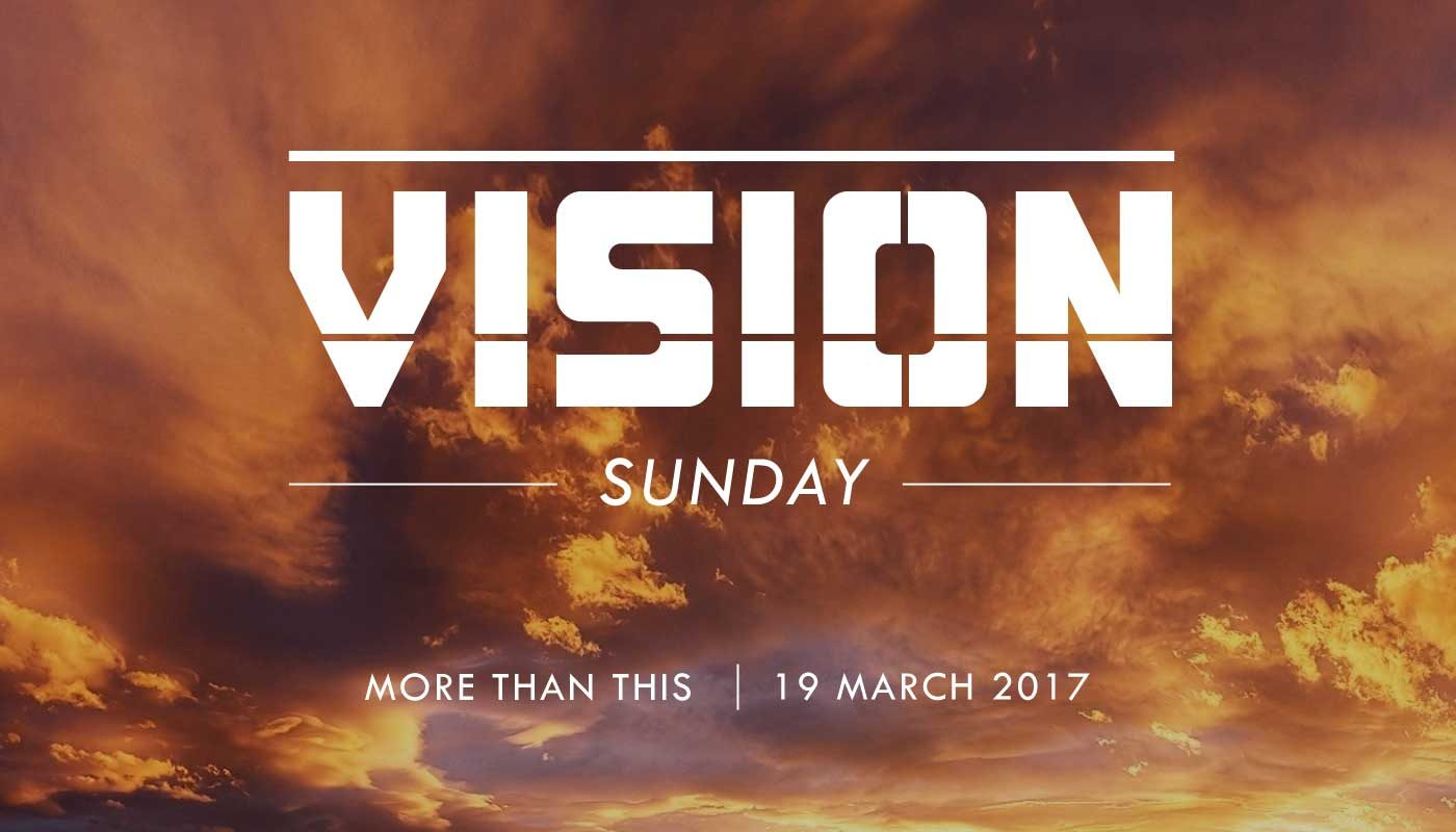 Vision Sunday - Part 2